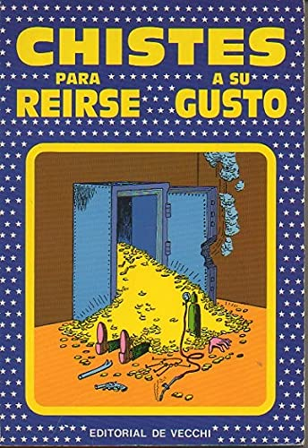 9788431509873: Chistes Para Reirse a Su Gusto (Spanish Edition)