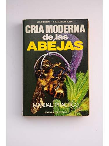 9788431510107: Cria moderna de las abejas