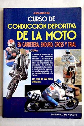 Curso de conducción deportiva de la moto.: Guido Marchini