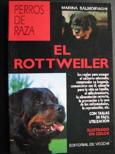 9788431511623: El rottweiler