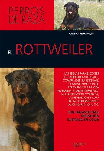 9788431512989: El rottweiler (Animales)