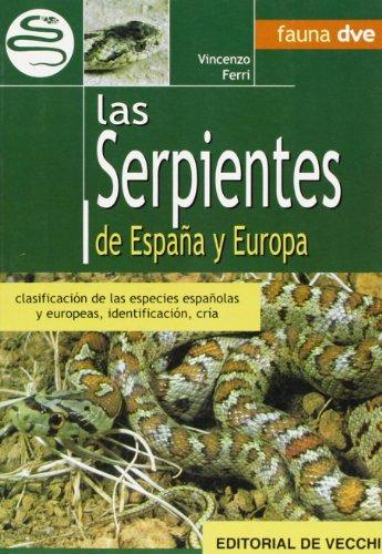 9788431512996: Las serpientes de Espana y Europa (Spanish Edition)