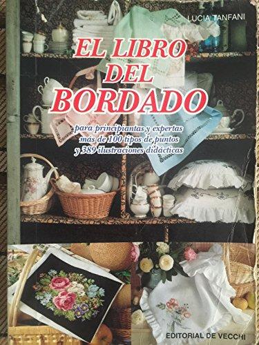 9788431513245: El Libro Del Bordado/a Guide to Embroidery (Spanish Edition)