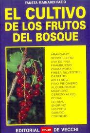 9788431513726: El Cultivo de Los Frutos del Bosque (Spanish Edition)