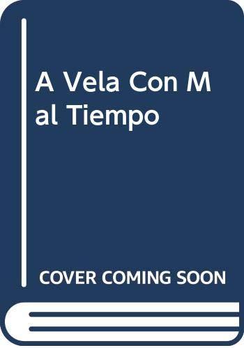 9788431513795: A Vela Con Mal Tiempo (Spanish Edition)