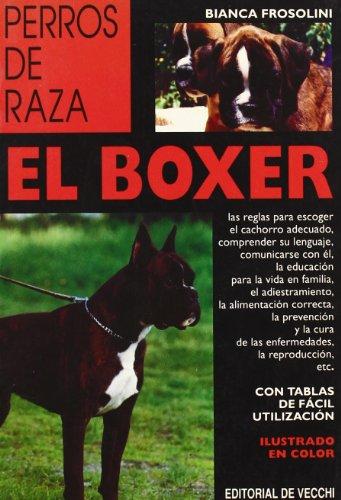 9788431514471: Boxer, el (Perros De Raza (de Vecchi))