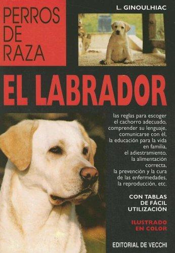 9788431515003: El Labrador (Perros de Raza) (Spanish Edition)