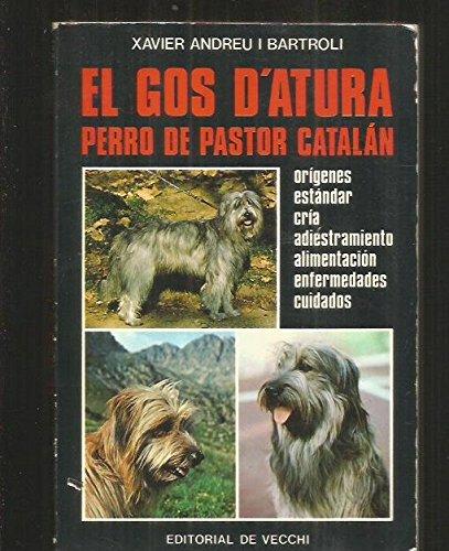 9788431515331: El Gos D'atura Perro De Pastor Catalan