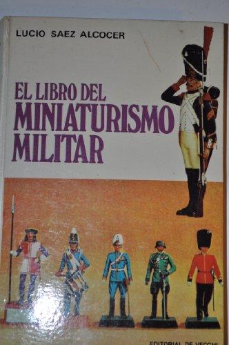 9788431515560: El libro del miniaturismo militar