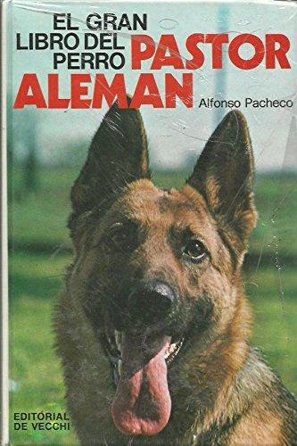 9788431516185: El gran libro del perro pastor Alemán