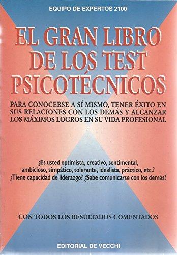 El Gran Libro de Los Test Psicotecnicos: Equipo, de Expertos