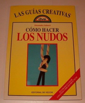 9788431517502: Como hacer nudos (Artes,Oficios Y Profesiones)
