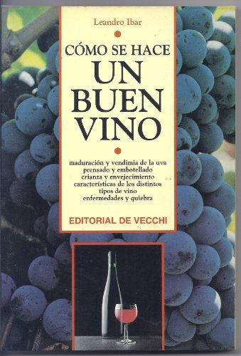 9788431518226: Como Se Hace Un Buen Vino