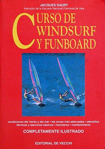 9788431519889: Curso de Windsurf y Funboard (Spanish Edition)
