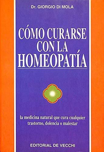 Como Curarse Con la Homeopatia: Di Mola, Giorgio