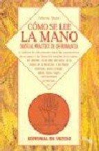 9788431521578: Como Se Lee La Mano - Manual Practico de Quiromanc (Spanish Edition)