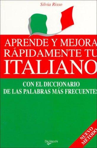 9788431521622: Aprende y Mejora Rapidamente Tu Italiano (Spanish Edition)