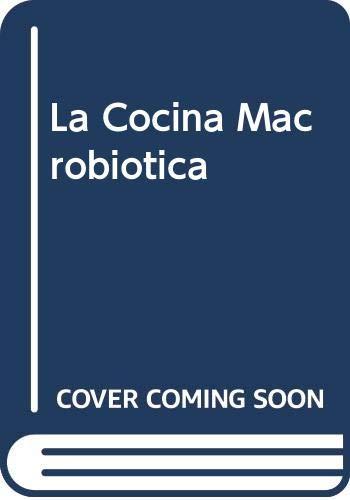 9788431521707: La Cocina Macrobiotica (Spanish Edition)