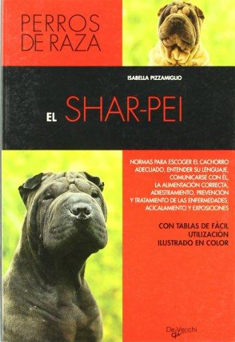 El Shar-Pei (Spanish Edition): Pizzamiglio, Isabella