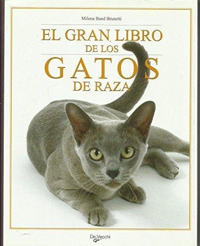 9788431522452: El gran libro de los gatos de raza/ Big Book of Cats's Breed (Spanish Edition)