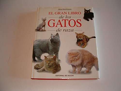 9788431522452: El gran libro de los gatos de raza/ Big Book of Cats's Breed (Spanish Edition)