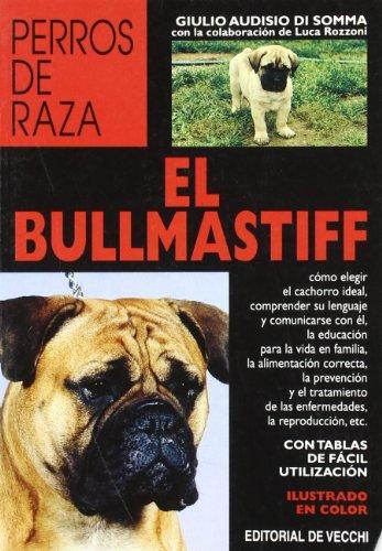 9788431523244: Bullmastiff, El - Perros de Raza (Spanish Edition)