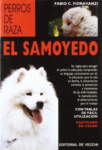 El Samoyedo (Spanish Edition): Fioravanzi, Fabio C.