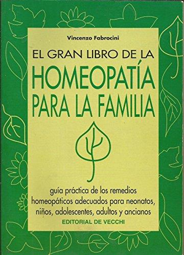 9788431523824: Gran libro de homeopatia para la familia (Salud (de Vecchi))