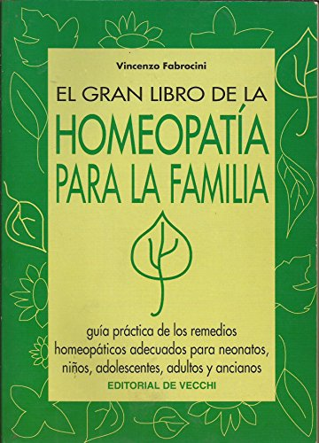 9788431523824: El Gran Libro de La Homeopatia Para La Familia (Spanish Edition)