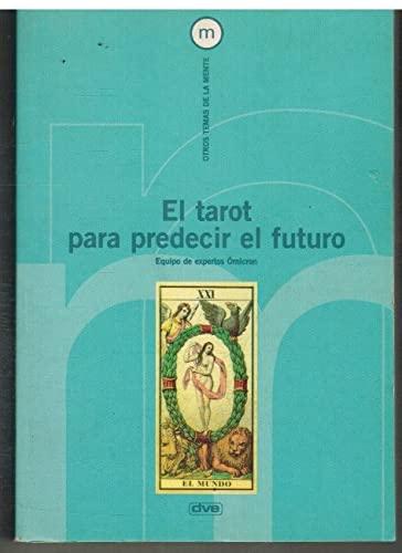 9788431525453: El tarot para predecir el futuro