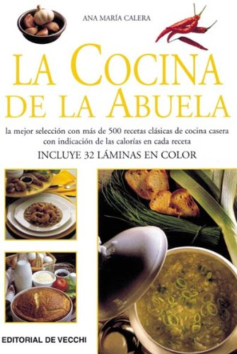 9788431525705: Cocina De La Abuela, La (Cocina (de Vecchi))