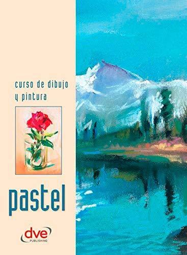 9788431526733: CURSO DE DIBUJO Y PINTURA. PASTEL