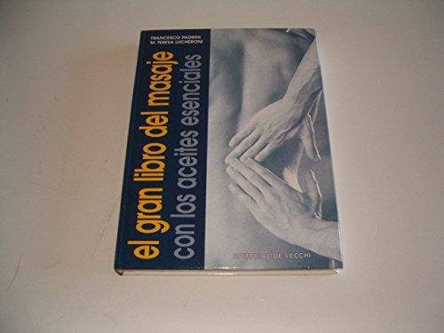 9788431526825: Gran libro del masaje.con aceites esenciales