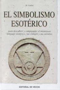 9788431527136: El simbolismo esotérico