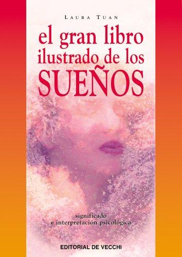 El gran libro ilustrado de los sueños: Tuan, Laura