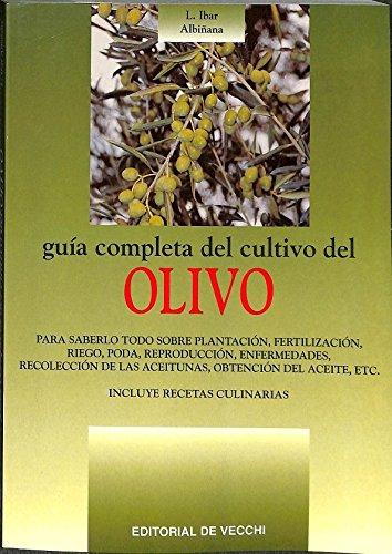 9788431528157: Guia completa del cultivo del Olivo