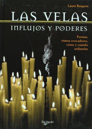 Las velas. Influjos y poderes (Spanish Edition): Laura Rangoni