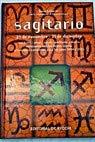 9788431529789: Sagitario (23 de noviembre - 21 de diciembre) (Ciencias Ocultas Y Misterios)