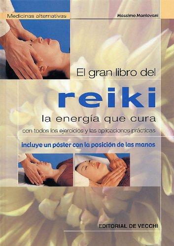9788431529901: El Gran Libro del Reiki La Energia Que Cura (Spanish Edition)