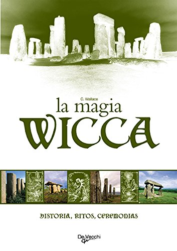 9788431530310: Magia Wicca. Historia, ritos, ceremonias (Spanish Edition)