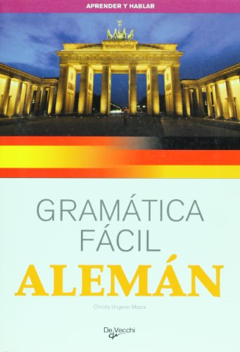 Aleman. Gramatica facil (Spanish Edition): Christa Ungerer Mazza