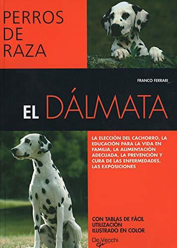 9788431534295: Dalmata, el (Perros De Raza (de Vecchi))