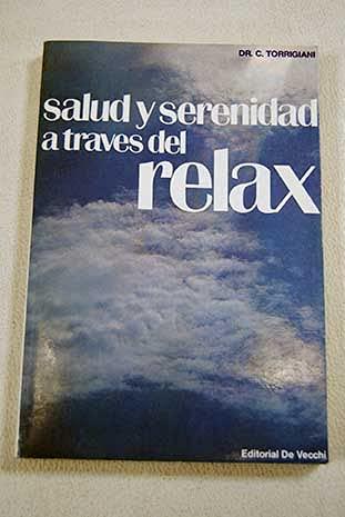 Salud Y Serenidad A Traves Del Relax