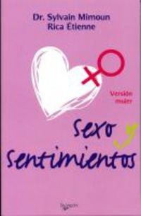 9788431534790: Sexo y sentimientos - version mujer