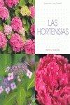 9788431536206: Las Hortensias: Cultivo Y Cuidados