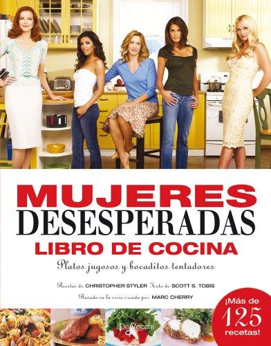 9788431536305: Cocina de mujeres desesperadas. Libros de cocina. Platos jugosos y bocaditos tentadores (Spanish Edition)