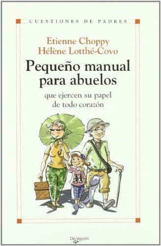 9788431537463: Pequeño manual para abuelos (Cuestiones De Padres)