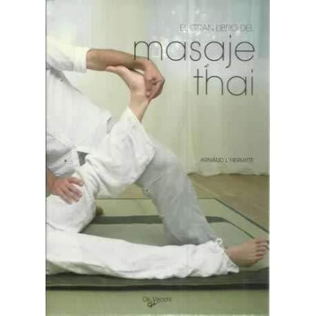 EL GRAN LIBRO DEL MASAJE THAI [Perfect
