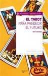 9788431537722: EL TAROT PARA PREDECIR EL FUTURO