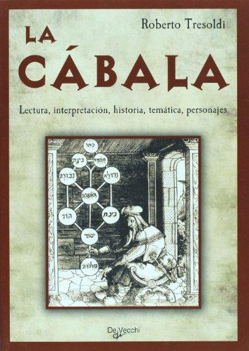 La cabala. Lectura, interpretacion, historia, tematica, personajes (Spanish Edition) - Tresoldi, Roberto